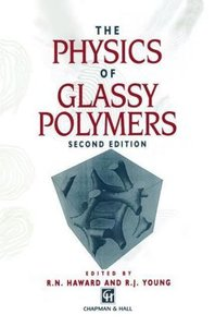 The Physics of Glassy Polymers