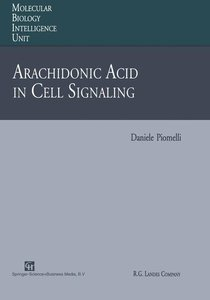 Arachidonic Acid in Cell Signaling