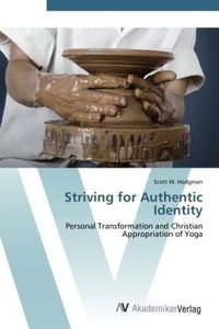 Striving for Authentic Identity