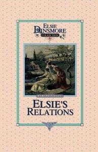 Elsie's New Relations, Book 9