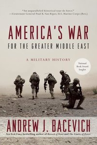 America\'s War for the Greater Middle East