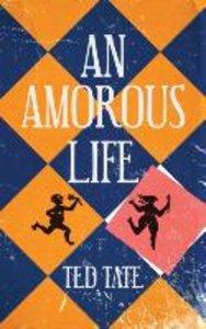 An Amorous Life