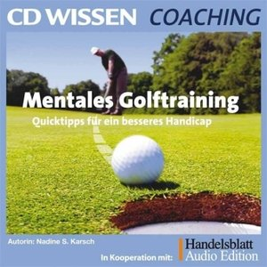 Mentales Golftraining. 2 CDs
