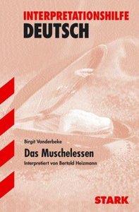 Vanderbeke: Muschelessen Interpret.