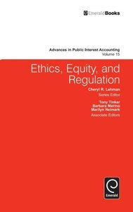 Ethics, Equity, and Regulation