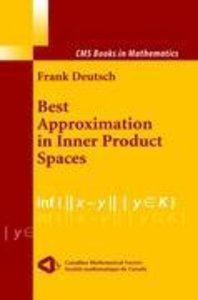 Best Approximation in Inner Product Spaces