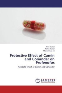 Protective Effect of Cumin and Coriander on Profenofos
