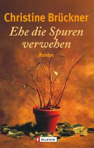 Brueckner, C: Ehe die Spuren