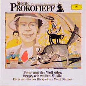 Serge Prokofieff. Peter und der Wolf. CD