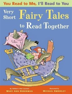 You Read to Me, I'll Read to You. Very Short Fairy Tales to Read