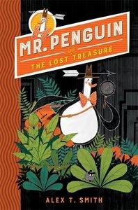 Mr Penguin 01 and the Lost Treasure