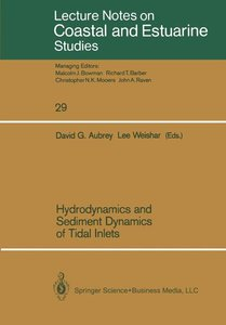 Hydrodynamics and Sediment Dynamics of Tidal Inlets