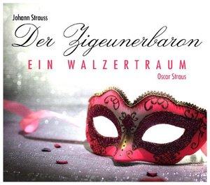 Der Zigeunerbaron-Ein Walzertraum