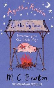 Agatha Raisin: As the Pig Turns