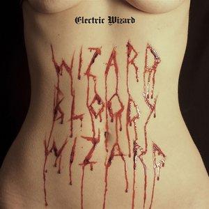 Wizard Bloody Wizard (Vinyl)