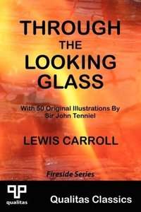 Through the Looking Glass (Qualitas Classics)