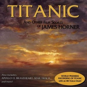 Titanic And Other Film Scores