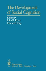 The Development of Social Cognition