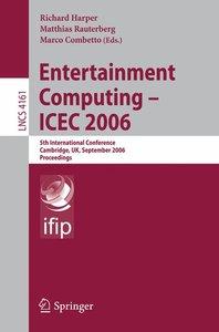 Entertainment Computing - ICEC 2006