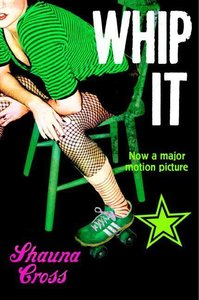 Whip it! (Film Tie-In)