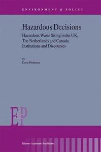 Hazardous Decisions