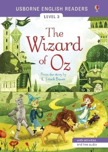 Usborne English Readers Level 3: The Wizard of Oz