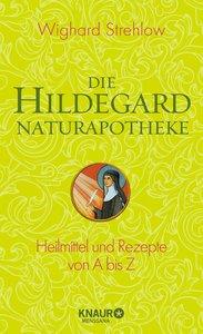 Die Hildegard-Naturapotheke