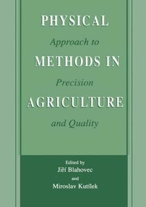 Physical Methods in Agriculture