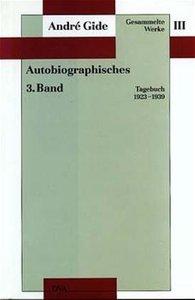 Gesammelte Werke III. Autobiographisches - 3. Band