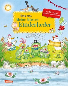 Sing mal: Meine liebsten Kinderlieder