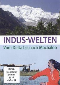Indus-Welten - Vom Delta bis nach Machaloo
