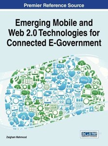 Emerging Mobile and Web 2.0 Technologies for Connected E-Governm