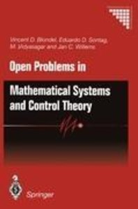 Open Problems in Mathematical Systems and Control Theory