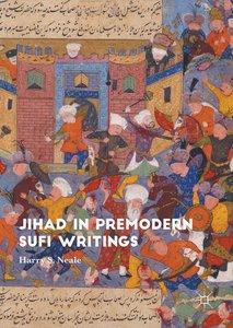 Jihad in Premodern Sufi Writings