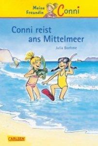 Meine Freundin Conni 05. Conni reist ans Mittelmeer