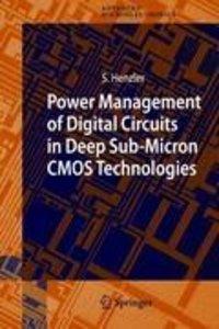 Power Management of Digital Circuits in Deep Sub-Micron CMOS Tec