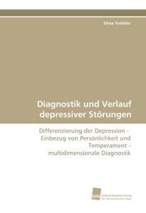 Diagnostik und Verlauf depressiver Störungen