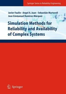 Simulation Methods for Reliability and Availability of Complex S