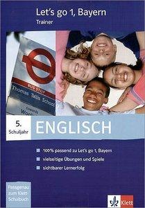 Let's go-Trainer 1. Englisch. 5. Schuljahr. Bayern. CD-ROM für