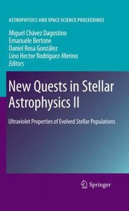 New Quests in Stellar Astrophysics II