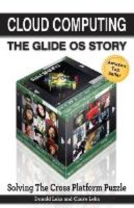 Cloud Computing -- The Glide OS Story