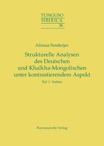 Strukturelle Analysen des Deutschen und Khalkha-Mongolischen unt