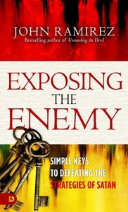 Exposing the Enemy: Simple Keys to Defeating the Strategies of S