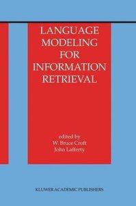 Language Modeling for Information Retrieval