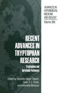 Recent Advances in Tryptophan Research
