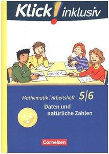 Klick! inklusiv 5./6. Schuljahr - Arbeitsheft 1 - Daten und natü