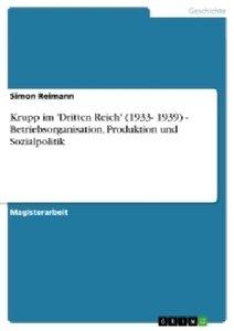 Krupp im 'Dritten Reich' (1933- 1939) - Betriebsorganisation, P