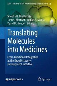 Translating Molecules into Medicines