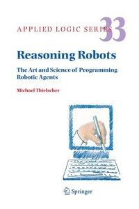 Reasoning Robots