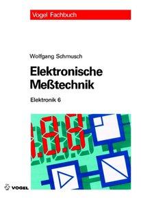 Elektronik 6. Elektronische Meßtechnik
